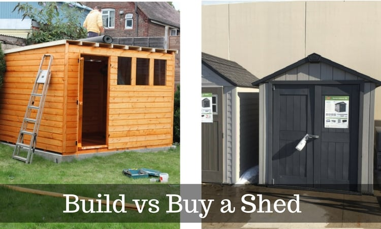 Should You Build Or Buy a Shed?